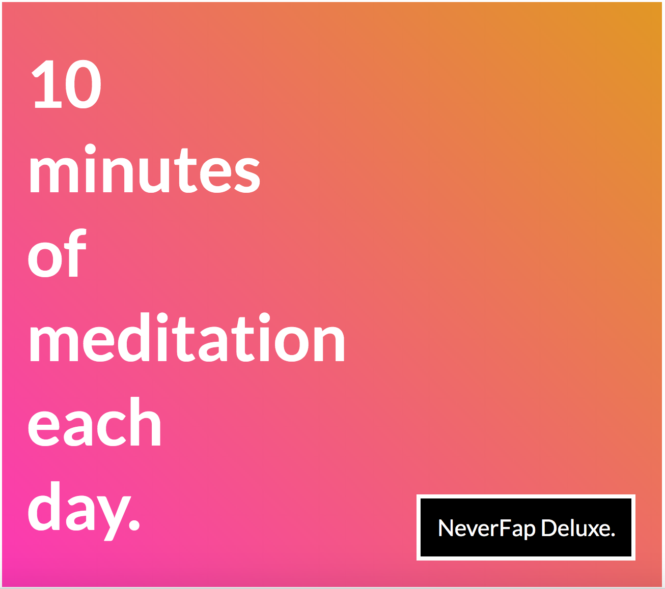 10 Minutes Meditation Each Day