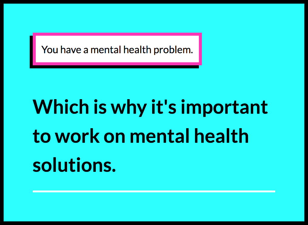 You Have A Mental Health Problem